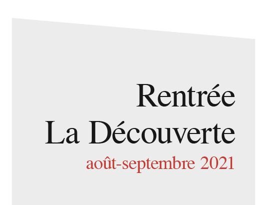 Rentrée La Découverte août-septembre 2021