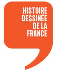 "Logo der Comic-Reihe ""Histoire dessinée de la France"" (https://www.editionsladecouverte.fr/Histoiredessineedelafrance)"